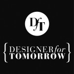 Designer for Tomorrow gesucht!